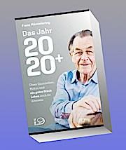 Das Jahr 2020+: Übers Einmischen, Mittun und ein gutes Stück Leben auch im Ältersein