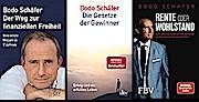 Bodo Schäfer im 3er Bundle -Rente oder Wohlstand - Der Weg zur finanziellen Freiheit - Die Gesetze der Gewinner