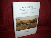 Hugo Strub, goot eine durs daal und het dr sinn derfür nit (Texte aus dem Nachlass)