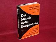Der  Mensch in der Entspannung : Lehrbuch autosuggestiver u. übender Verfahren d. Psychotherapie u. Psychosomatik.