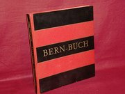 Bern-Buch : Images du pays Bernois = Berne - the heart of Switzerland