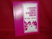 Modern Course in Business English, New Edition'