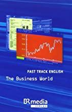 Fast Track English - The Business World: Telekolleg