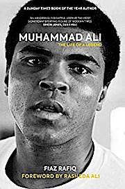 Muhammad Ali: The Life of a Legend